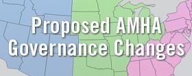 Proposed AMHA Governance Changes